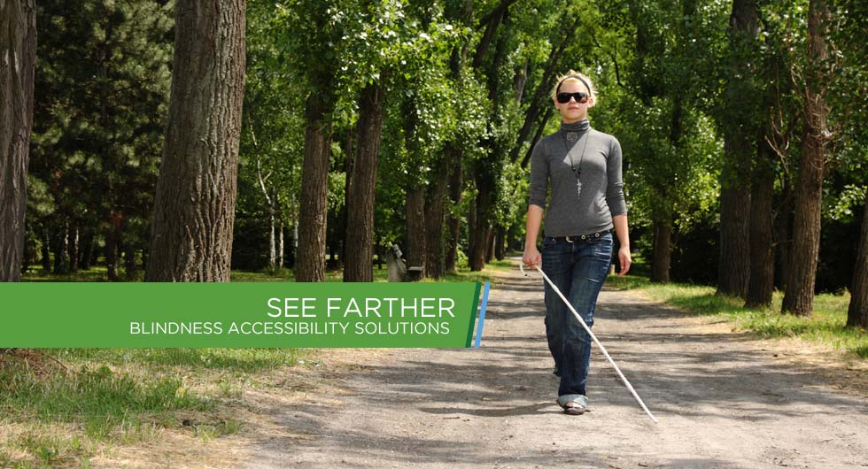 See Farther - Blindness Accessibility Solutions
